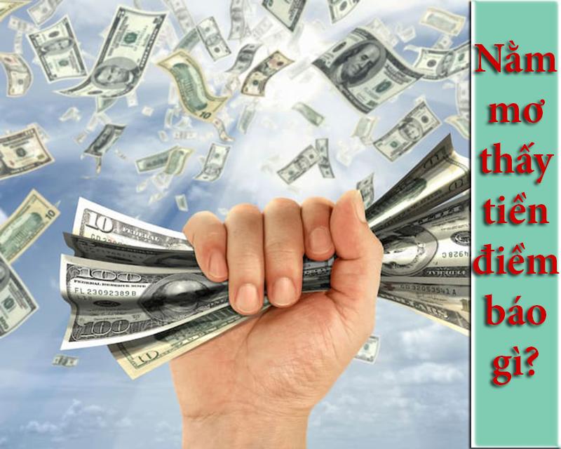 Nằm mơ thấy tiền điềm báo gì? Tốt hay xấu