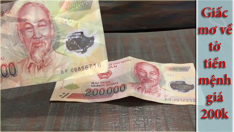 Giấc mơ về tờ tiền mệnh giá 200k